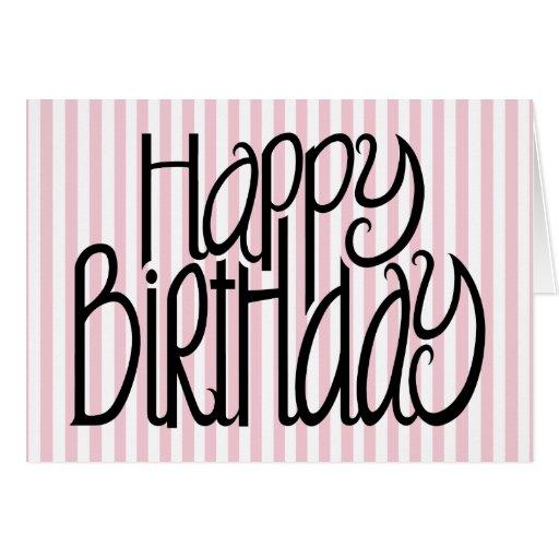 Happy Birthday Pink Stripes Card