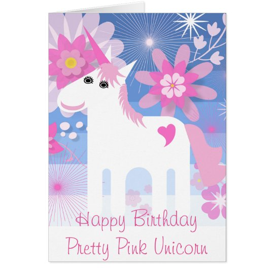 """Happy Birthday Pretty Pink Unicorn"" Birthday Card"
