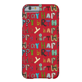 happy birthday red barely there iPhone 6 case