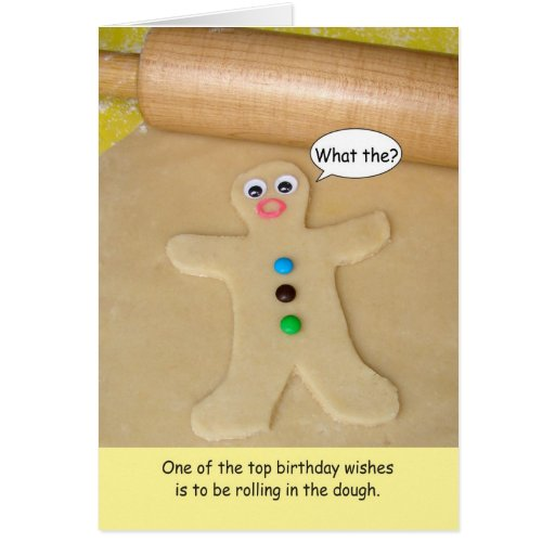 Happy Birthday Rolling in the Dough Greeting Card