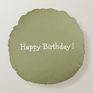 Happy Birthday ! Round Cushion
