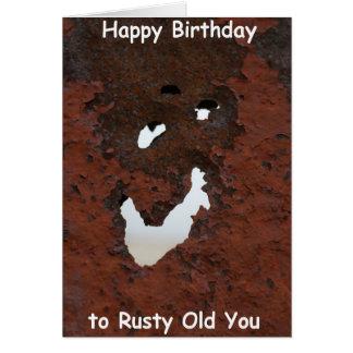 Happy Birthday Rusty Old You Card