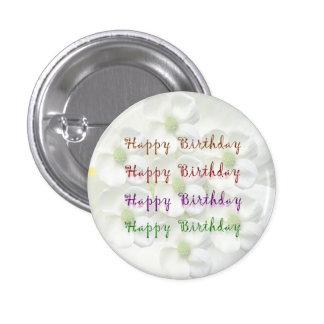 Happy Birthday Script : On Lilly Flower Base 3 Cm Round Badge