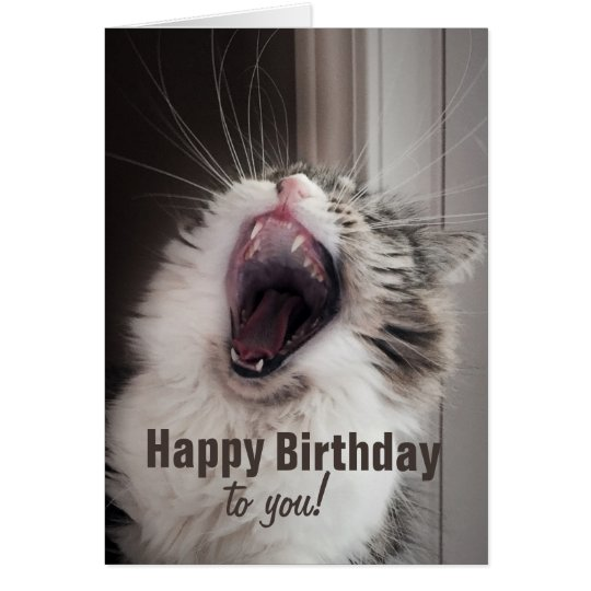 Happy Birthday!, She Sang Loudly. (Greeting Card) Card