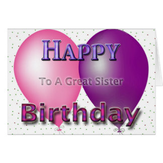 Happy Birthday Sister Balloons Card