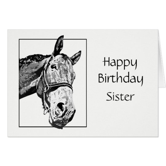 Happy Birthday Sister Custom Special Horse Wishes Card