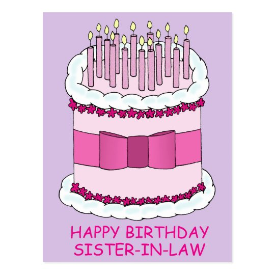 Happy Birthday Sister In Law Cartoon Cake Postcard Zazzle Co Uk