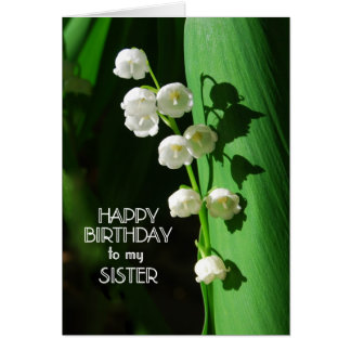 Happy Birthday Sister Lily of the Valley Greeting Card
