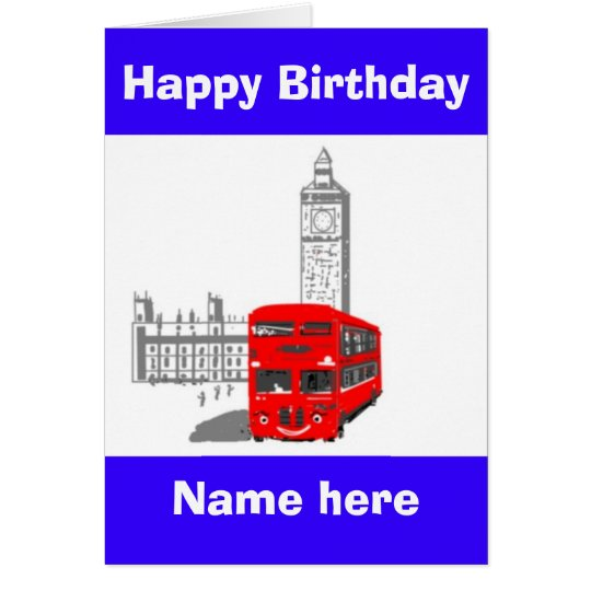 Happy Birthday, Smiling London Bus add name front