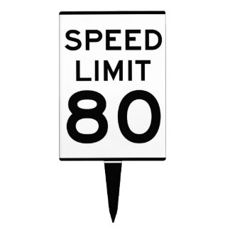 Happy Birthday Speed Limit 80 - Cake Topper