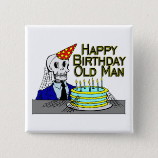 Happy Birthday Spider Web Old Man 15 Cm Square Badge