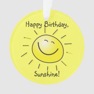 Happy Birthday, Sunshine! Ornament