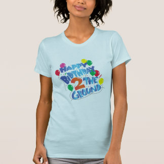 Happy Birthday T Shirts