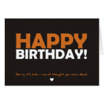 Happy Birthday (thought you were dead) Cards