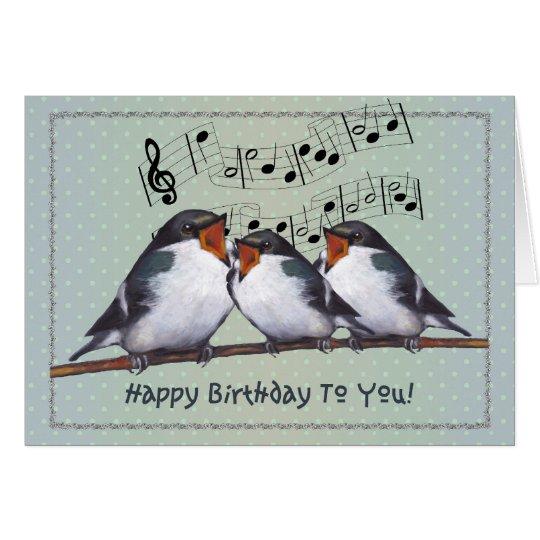 Happy Birthday: Three Birds Singing: Music Staff Card