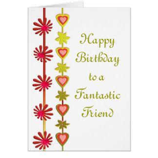 Happy Birthday to a Fantastic Friend Card