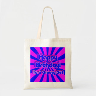 Happy Birthday to a Groovy Girl! Budget Tote Bag