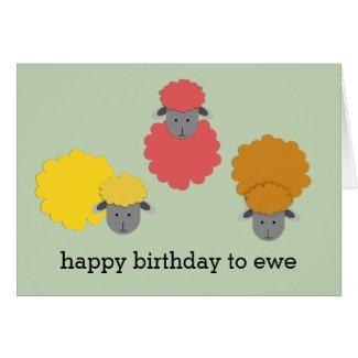 Happy Birthday to Ewe
