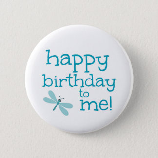 Happy Birthday To Me Dragonfly Birthday Party 6 Cm Round Badge