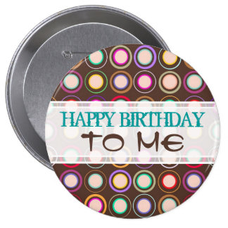 Happy Birthday To Me Pin