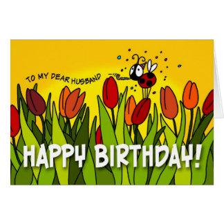 Happy Birthday - To My Dear Husband Greeting Card