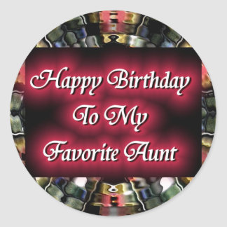 Happy Birthday To My Favorite Aunt Round Sticker