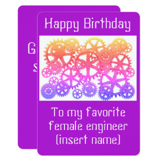 Happy Birthday to my favourite female engineer! Card