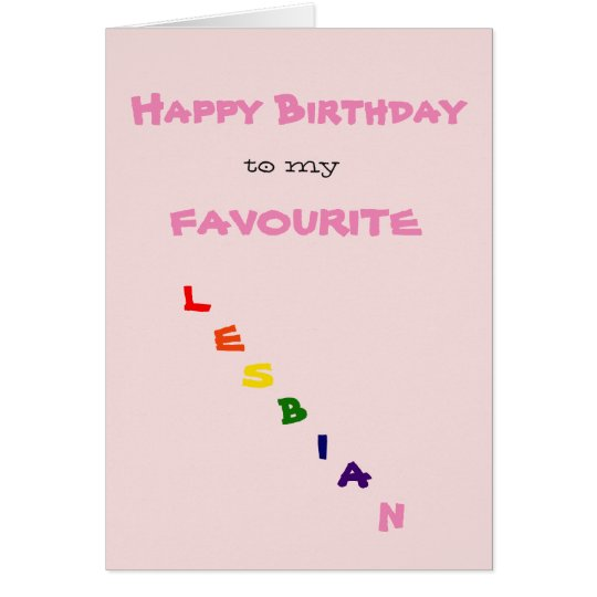 Happy Birthday to my Favourite Lesbian Greeting Card