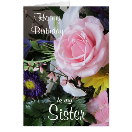 Happy Birthday to my Sister-Pink Rose bouquet. Cards