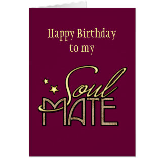 Happy Birthday to my Soulmate Card