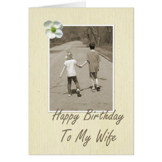 Happy Birthday To My Wife - boy and girl Card