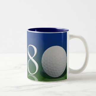 Happy Birthday to the 80 year old golf nut Two-Tone Coffee Mug