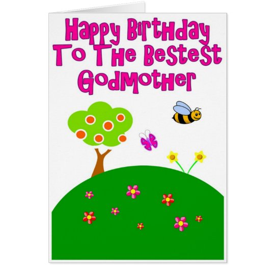 Happy Birthday To The Bestest Godmother Card