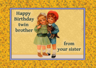 Happy Birthday To Twin Brother From Sister Card