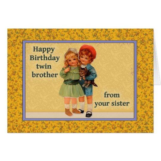 Happy Birthday to Twin Brother From Twin Sister