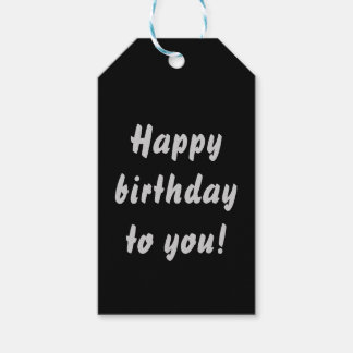 Happy birthday to you gift tags, black gift tags