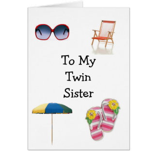 HAPPY BIRTHDAY TWIN SISTER CARD