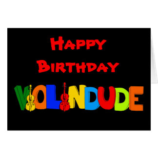 Happy Birthday Violin Dude Card