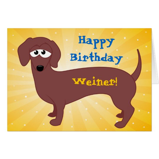 Happy Birthday Weiner Card