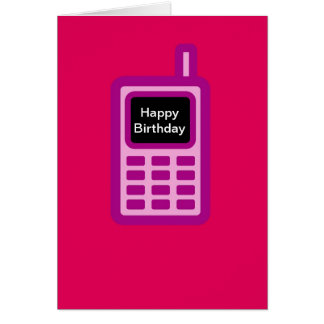 Happy Birthday with pink cell phone Card