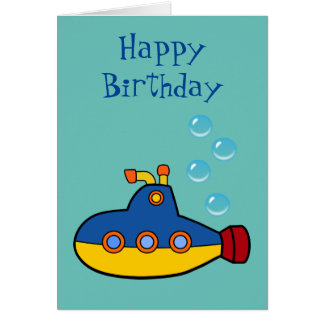 Happy Birthday - Yellow and Blue Toy Submarine Card