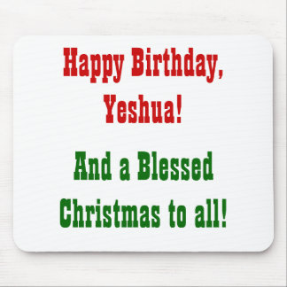 Happy Birthday, Yeshua!, Mouse Pad