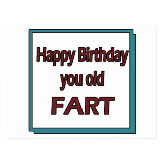 Happy Birthday You Old Fart Postcard