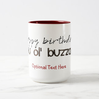 Happy Birthday You Ole' Buzzard Two-Tone Coffee Mug