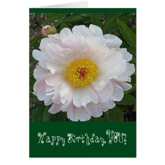 """HAPPY BIRTHDAY, YOU!""/WHITE FRILLY PEONY/GOLD CEN CARD"