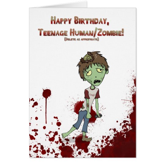Happy Birthday zombie teenager Card
