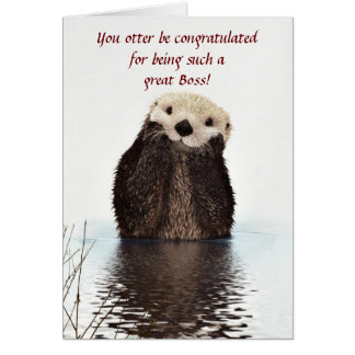 Happy Boss's Day with otter funny Boss's day Cards