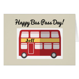 Happy Bus Pass Day Retirement Card
