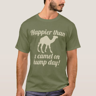 Happy Camel Hump Day Wednesday Funny T-Shirt
