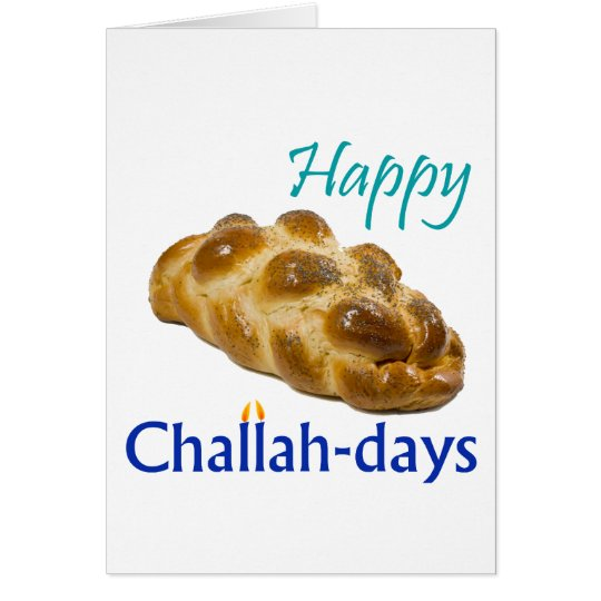Happy Challah-days Card
